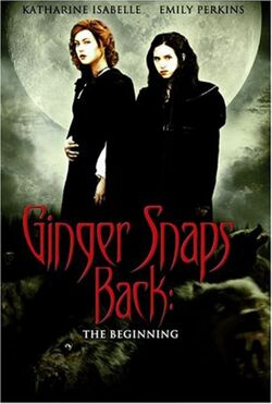 Ginger Snaps Back The Beginning
