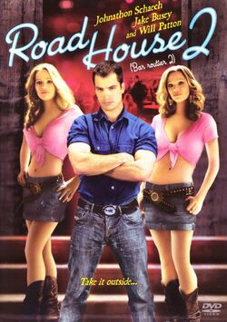 Road House 2 Last Call