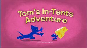 Tom's In-Tents Adventure