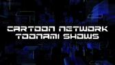 CN Toonami Shows