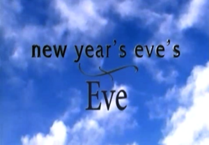 New Year's Eve's Eve