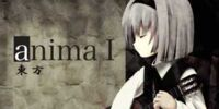 Anima I 東方