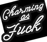 Charming as f