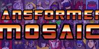 Transformers: Mosaic