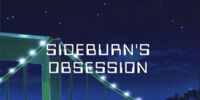 Sideburn's Obsession