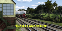 Thomas and Scruff