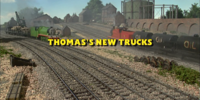 Thomas' New Trucks