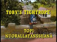 Toby'sTightropeFinnishTitleCard