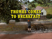 ThomasComestoBreakfastrestoredtitlecard