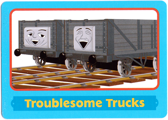 File:TroublesomeTrucksTradingCard.png