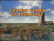 ThomasComestoBreakfastOriginalUStitlecard