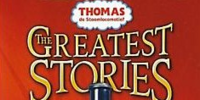 The Greatest Stories: The Adventures of Thomas, James and Henry