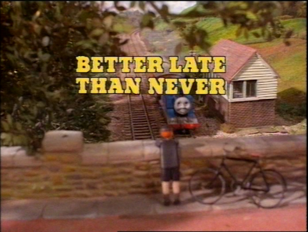 File:BetterLateThanNever1986titlecard.png