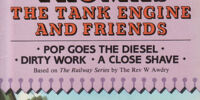 Pop Goes the Diesel/Dirty Work/A Close Shave