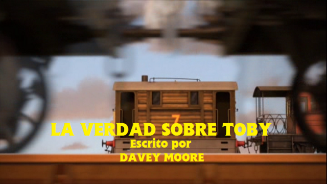 File:TheTruthAboutTobySpanishtitlecard.png