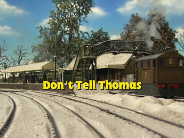 File:Don'tTellThomasUStitlecard.png