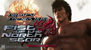 Fist of the North Star- Ken's Rage