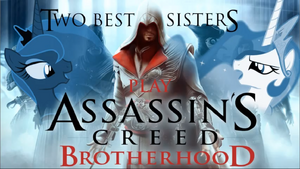 Two Best Sisters Assassins Creed