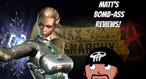 Bomb-Ass Reviews Max Anarchy