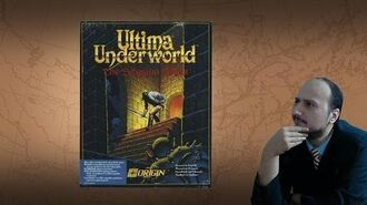 """Gaming History Ultima Underworld – """"The most important game you should play"""""""