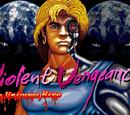Game:Violent Vengeance The Universe Hero