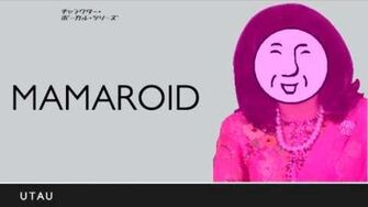 【UTAU】MaMaLOID【D1M ver.2