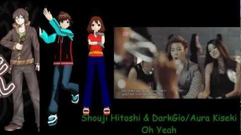 【UTAUカバー】Oh Yeah【Shouji Hitoshi y DarkGio Aura Kiseki】