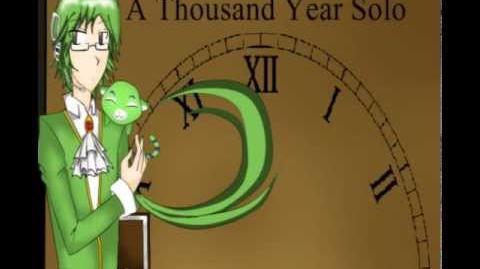 【UTAU Newcomer】A Thousand Year Solo -【Seicho Noota】