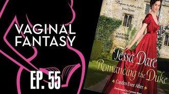 Vaginal Fantasy 55 Romancing the Duke-0