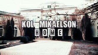 Kol Mikaelson Home