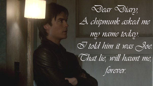 Image damon chipmunk quote tvd the vampire for Damon quotes