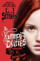 284px-10 The Vampire Diaries The Hunters Destiny Rising-1-