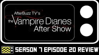The Vampire Diaries Season 7 Episode 20 Review & After Show AfterBuzz TV