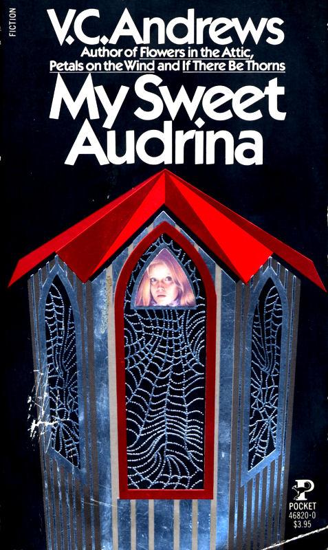 My Sweet Audrina V C Andrews Wiki Fandom Powered By Wikia