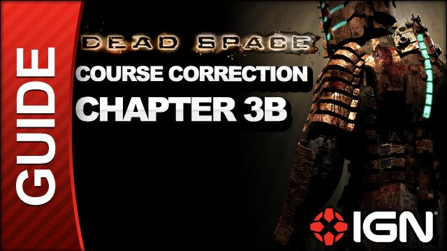 Dead Space - Course Correction - Chapter 3B