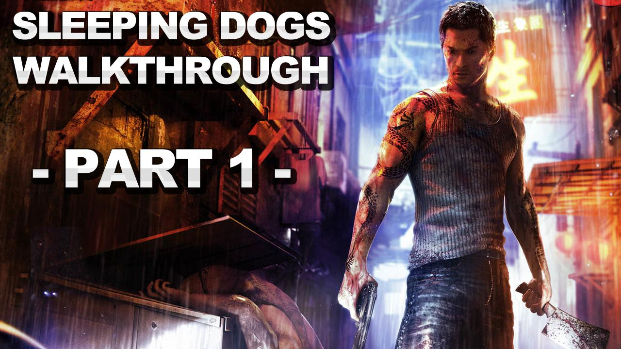 sleeping dogs dating walkthrough Get the best selection of sleeping dogs: definitive edition cheats, codes & walkthrough/guide/faq for xbox one from cheat code central xbox one faqs, guides and walkthroughs we currently don't have any sleeping dogs: definitive edition faqs, guides or walkthroughs for xbox one please check back at a later date for.