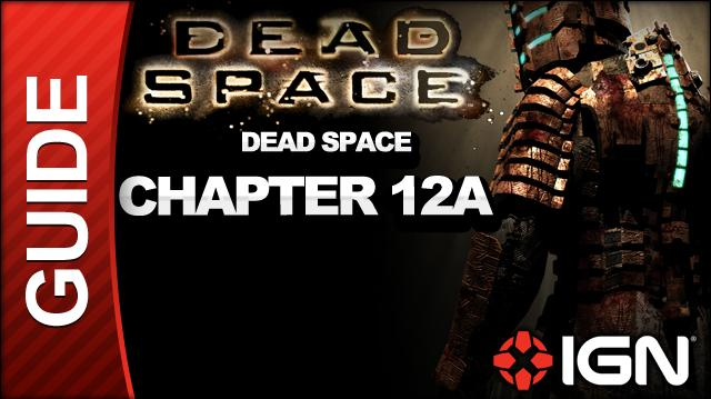 Dead Space - Dead Space - Chapter 12A