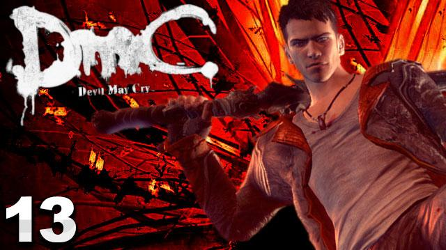 DMC Devil May Cry Walkthrough Part 13 Devil's Dalliance (W Commentary)