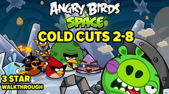 Angry Birds Space Cold Cuts Level 2-8 3-Star Walkthrough