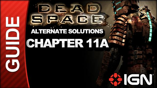 Dead Space - Alternate Solutions - Chapter 11A