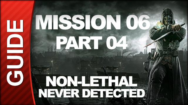 *SPOILERS* Dishonored - Low Chaos Walkthrough - Mission 6 Return to the Tower pt 4