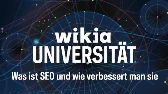 Wikia-Universität - Was ist SEO und wie verbessert man sie?