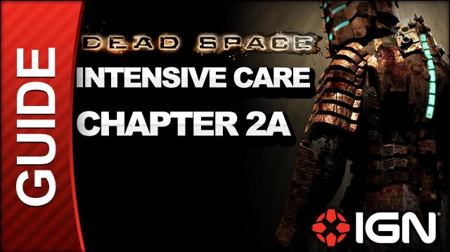 Dead Space - Intensive Care - Chapter 2A