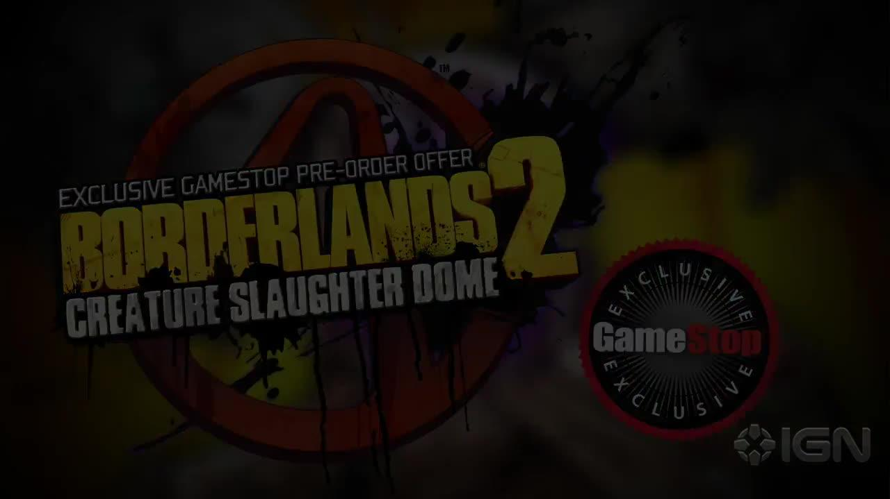 Borderlands 2 Creature Slaughter Dome Trailer