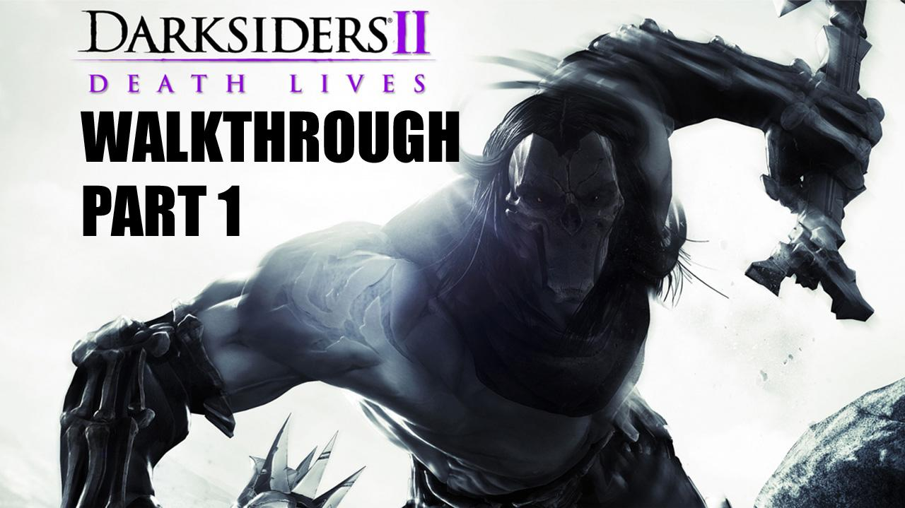 Darksiders II Walkthrough - Intro The Keeper of Secrets - Part 1