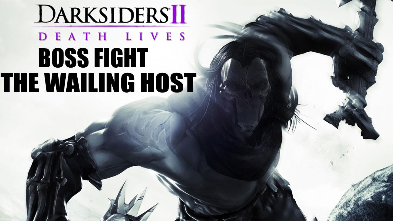 Darksiders II Boss Fight The Wailing Host - Gameplay