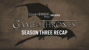 Game of Thrones - Season Three Recap