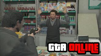 GTA Online Robbing a Convience Store Gameplay Clip