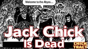Jack Chick is Dead The Worst Tract EVER