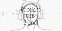 Faceless Radio Signal